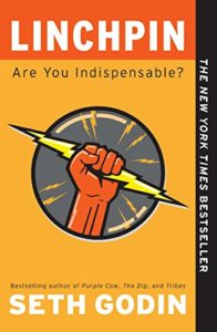 The best books on Marketing - Linchpin: Are You Indispensable? by Seth Godin