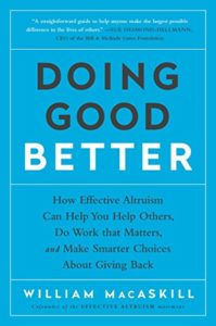 The best books on Effective Altruism - Doing Good Better by Will MacAskill