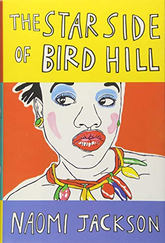 The Best Caribbean Fiction - The Star Side of Bird Hill by Naomi Jackson