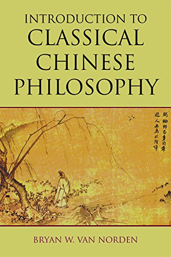 The best books on World Philosophy - Introduction to Classical Chinese Philosophy by Bryan Van Norden