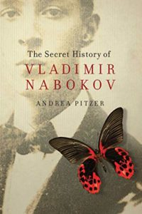 The best books on Concentration Camps - The Secret History of Vladimir Nabokov by Andrea Pitzer
