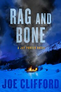 Summer Reading: The Best Thrillers of 2020 - Rag and Bone by Joe Clifford