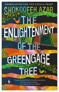 The Best Fiction in Translation: The 2020 International Booker Prize - The Enlightenment of the Greengage Tree by Shokoofeh Azar, translated by Anonymous