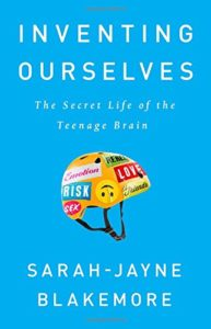 The Best Science Books to Take on Holiday - Inventing Ourselves: The Secret Life of the Teenage Brain by Sarah-Jayne Blakemore