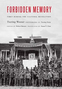 Best China Books of 2020 - Forbidden Memory: Tibet during the Cultural Revolution by Susan Chen (translator) & Tsering Woeser