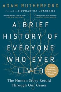 The Best Science Books to Take on Holiday - A Brief History of Everyone Who Ever Lived: The Human Story Retold Through Our Genes by Adam Rutherford