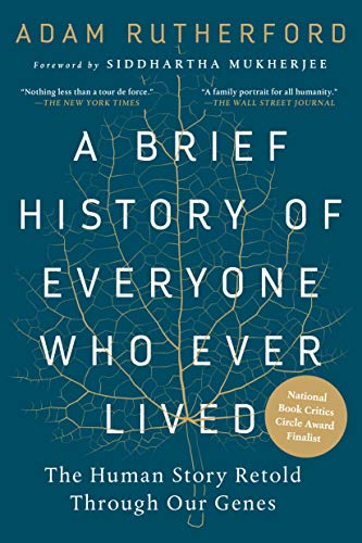 Summer Reading 2019: The Best Science Books to Take on Holiday - A Brief History of Everyone Who Ever Lived: The Human Story Retold Through Our Genes by Adam Rutherford