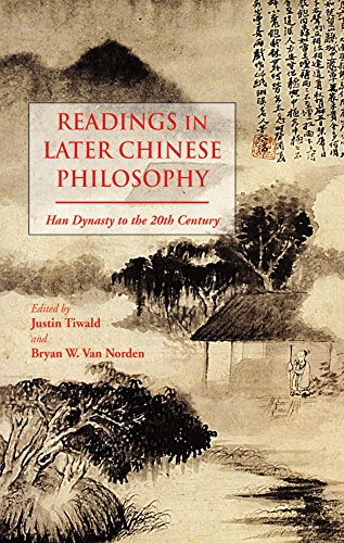 The best books on World Philosophy - Readings in Later Chinese Philosophy: Han to the 20th Century by Bryan Van Norden & Justin Tiwald