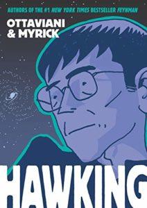 Hawking by Jim Ottaviani & Leland Myrick