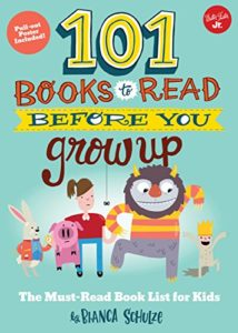 The Best Kids' Books of 2019 - 101 Books to Read Before You Grow Up by Bianca Schulze
