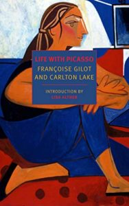 Editors' Picks: Favorite Books of 2019 - Life with Picasso by Carlton Lake & Françoise Gilot