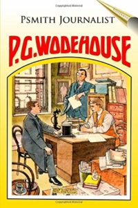 Comfort Reads - Psmith by PG Wodehouse