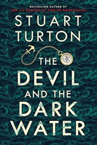The Best Murder Mystery Books - The Devil and the Dark Water by Stuart Turton