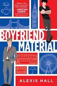The Best Romance Audiobooks - Boyfriend Material by Alexis Hall & Joe Jameson (narrator)