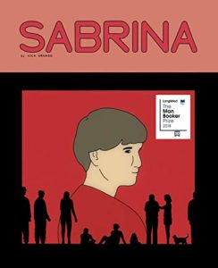 The Best Comics of 2018 - Sabrina by Nick Drnaso