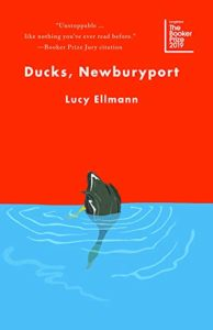 The Best Fiction of 2019 - Ducks, Newburyport by Lucy Ellmann