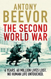 The best books on World War II - The Second World War by Antony Beevor