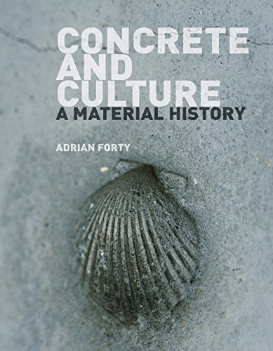 Concrete and Culture by Adrian Forty