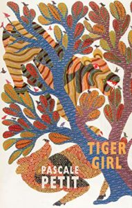 The Best Poetry Books of 2020 - Tiger Girl by Pascale Petit