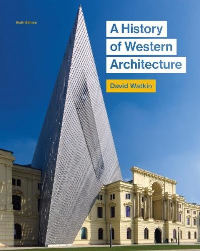 The Best Art History Books for Teenagers - A History of Western Architecture by David Watkin