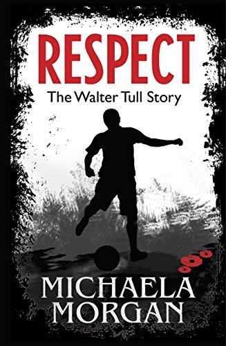 Best Football Books for Kids and Young Adults - Respect! The Walter Tull Story by Michaela Morgan