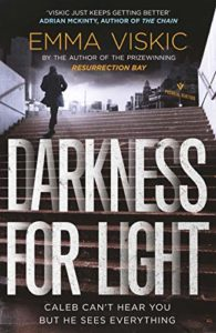 The Best Australian Crime Fiction - Darkness for Light by Emma Viskic