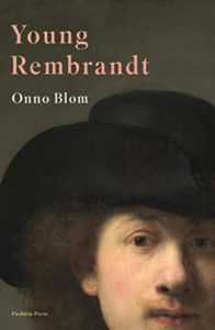 The best books on Rembrandt - Young Rembrandt by Onno Blom