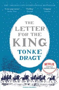 The Best Kids' Books in Translation - The Letter for the King by Laura Watkinson (translator) & Tonke Dragt