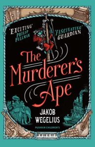 The Best Kids' Books in Translation - The Murderer's Ape by Jakob Wegelius & Peter Graves (translator)