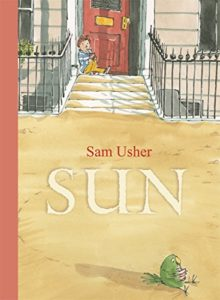 The best books on Grandparents and Grandchildren - Sun by Sam Usher