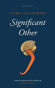 Fresh Voices in Nature Writing - Significant Other by Isabel Galleymore