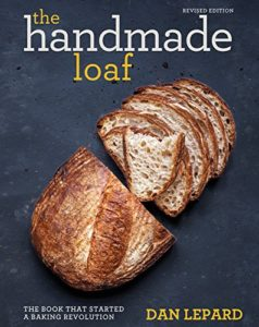 The best books on Baking Bread - The Handmade Loaf: The Book That Started a Baking Revolution by Dan Lepard
