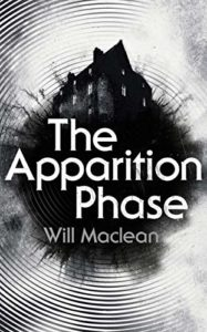 The Best Ghost Stories - The Apparition Phase by Will Maclean