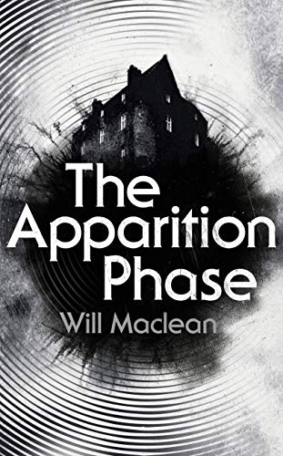 The Apparition Phase by Will Maclean