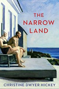 The Best Historical Fiction: The 2020 Walter Scott Prize Shortlist - The Narrow Land by Christine Dwyer Hickey