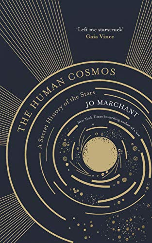 The Human Cosmos by Jo Marchant