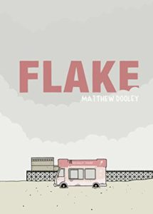 The Funniest Books of 2020 - Flake by Matthew Dooley