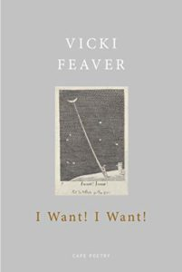 The Best Poetry Books of 2020 - I Want! I Want! by Vicki Feaver