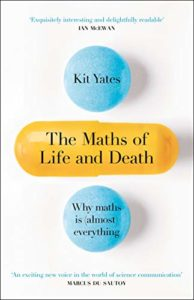 The Best Math Books of 2019 - The Maths of Life and Death by Kit Yates