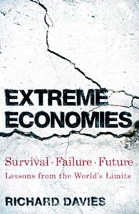 The Best Economics Books of 2019 - Extreme Economies by Richard Davies