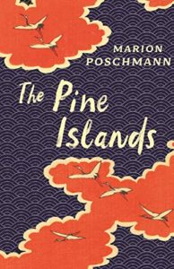 The Best Novels in Translation: the 2019 Booker International Prize - The Pine Islands by Jen Calleja & Marion Poschmann