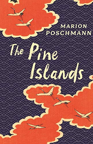 Summer Reading 2019: The Best Fiction in Translation - The Pine Islands by Jen Calleja & Marion Poschmann