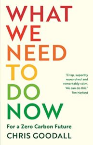 The Best Conservation Books of 2020 - What We Need To Do Now by Chris Goodall