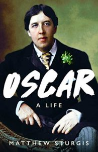 The Best History Books: the 2019 Wolfson Prize shortlist - Oscar: A Life by Matthew Sturgis