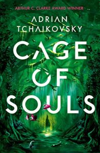 The Best Science Fiction of 2020 - Cage of Souls by Adrian Tchaikovsky