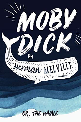 Best Philosophical Novels - Moby-Dick by Herman Melville