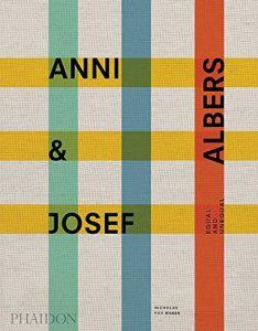 The Best Art Books of 2020 - Albers & Albers by Nicholas Fox Weber