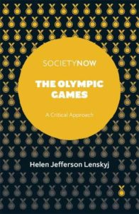 The best books on The Dark Side of the Olympics - The Olympic Games: A Critical Approach by Helen J Lenskyj