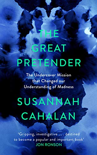 The Great Pretender by Susannah Cahalan