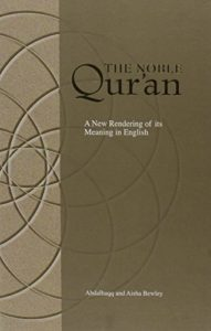 The best books on The Essence of Islam - The Noble Qur'an by Abdalhaqq and Aisha Bewley (translators)